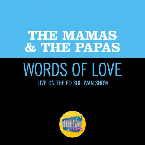Words Of Love (Live On The Ed Sullivan Show, December 11, 1966)
